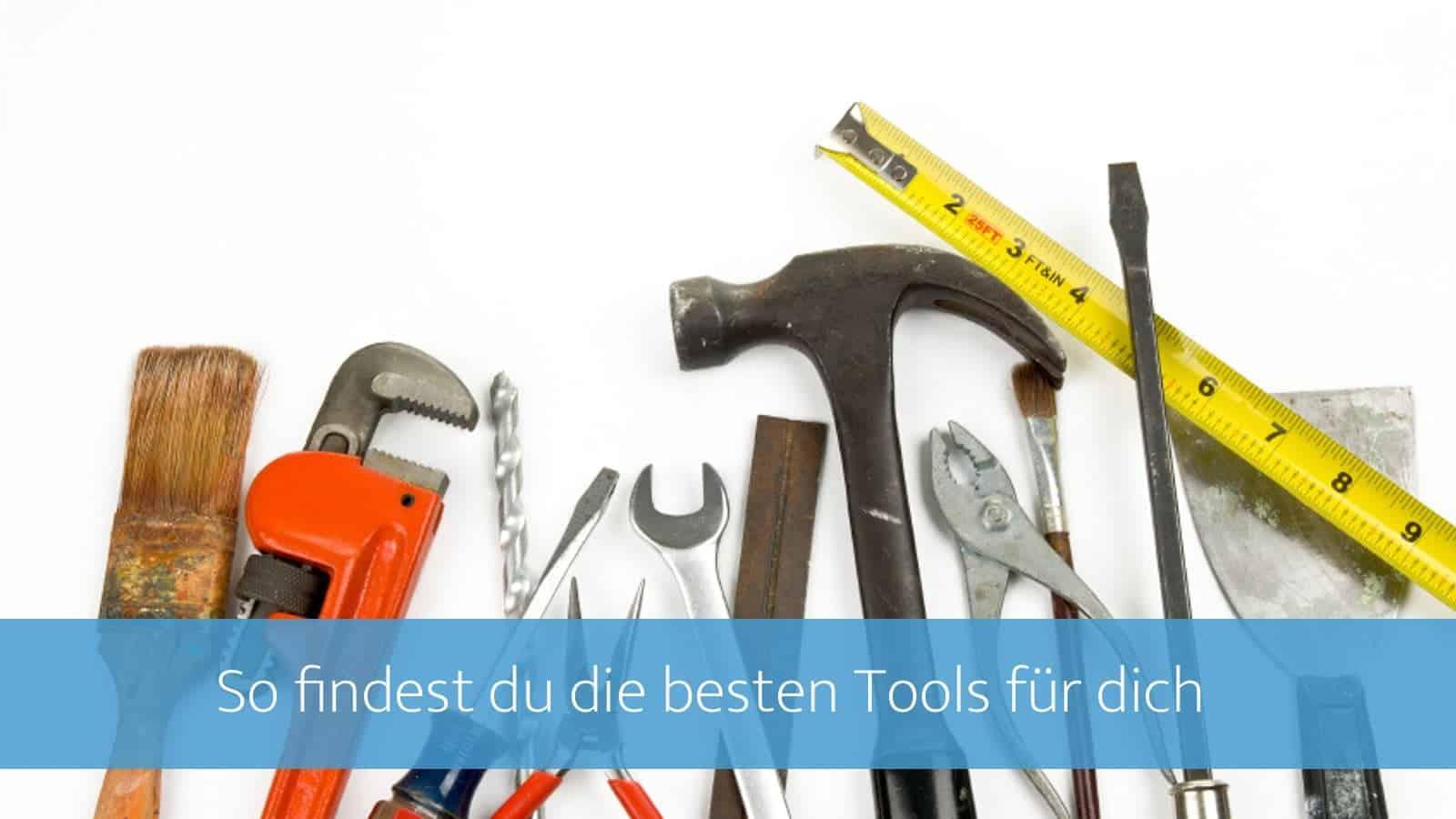 Die besten Tools