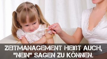 """Zeitmanagement heißt, """"Nein"""" sagen"""