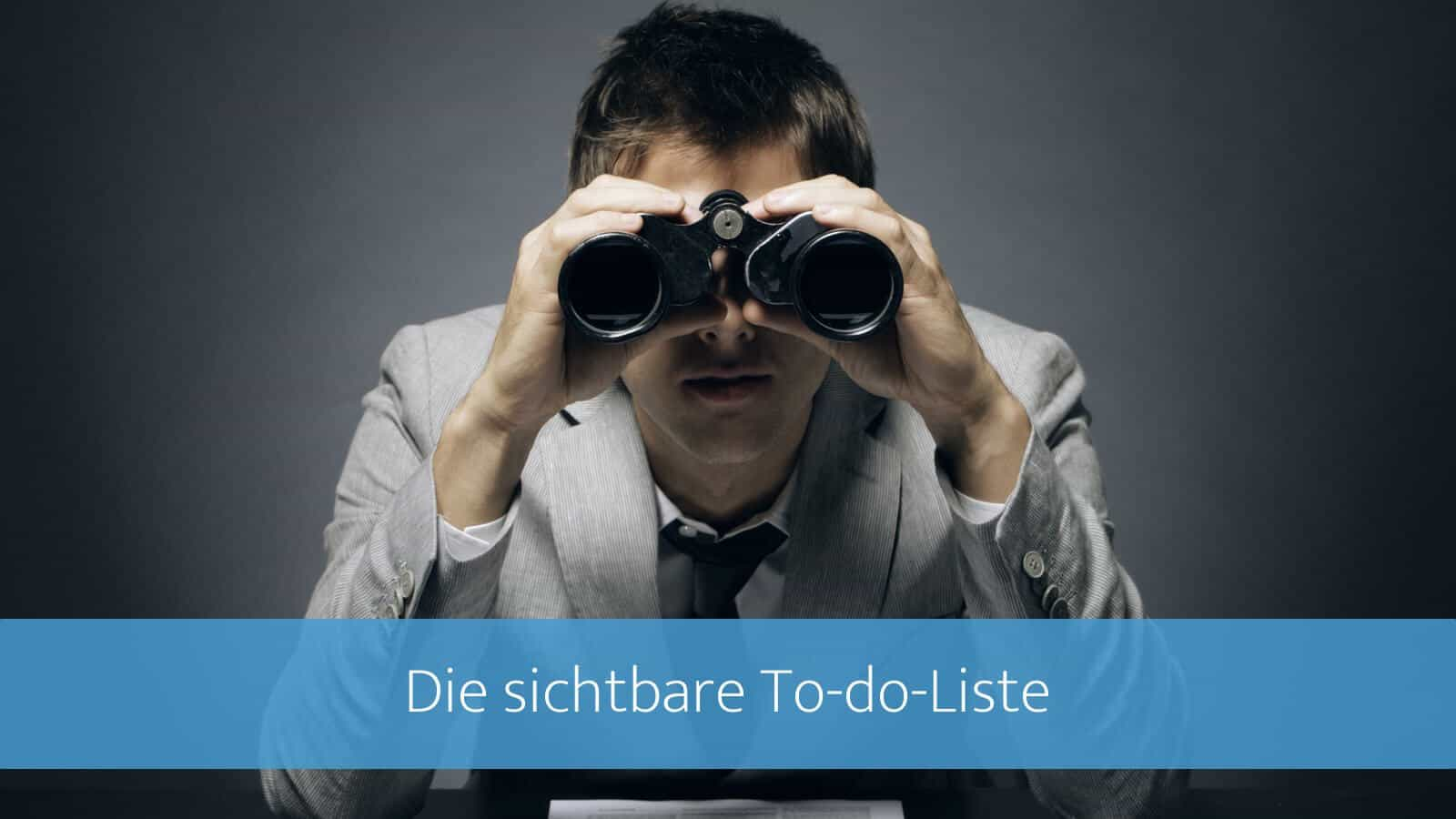 Die sichtbare To-do-Liste