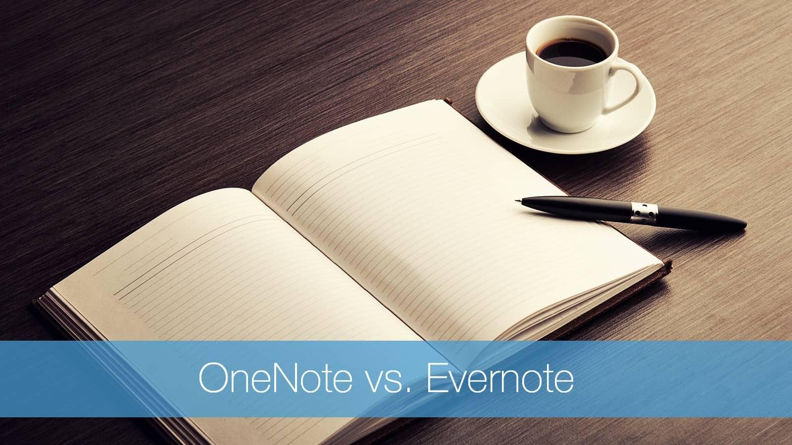OneNote vs. Evernote