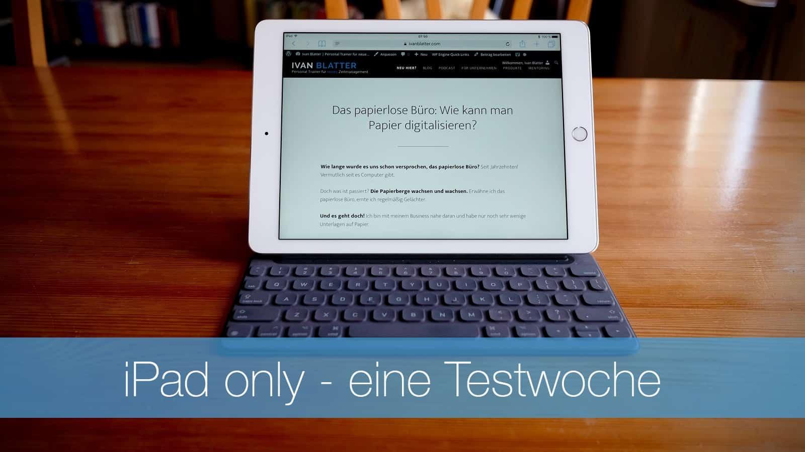 iPad only - eine Testwoche