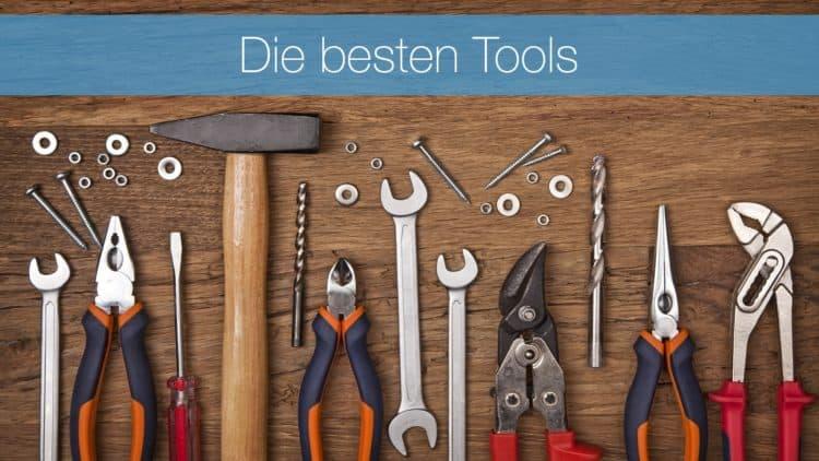 Die besten Tools: Ein Blick in den Werkzeugkasten von Bernd Geropp und mir