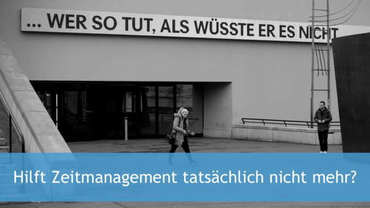 Hilft Zeitmanagement tatsächlich nicht mehr?