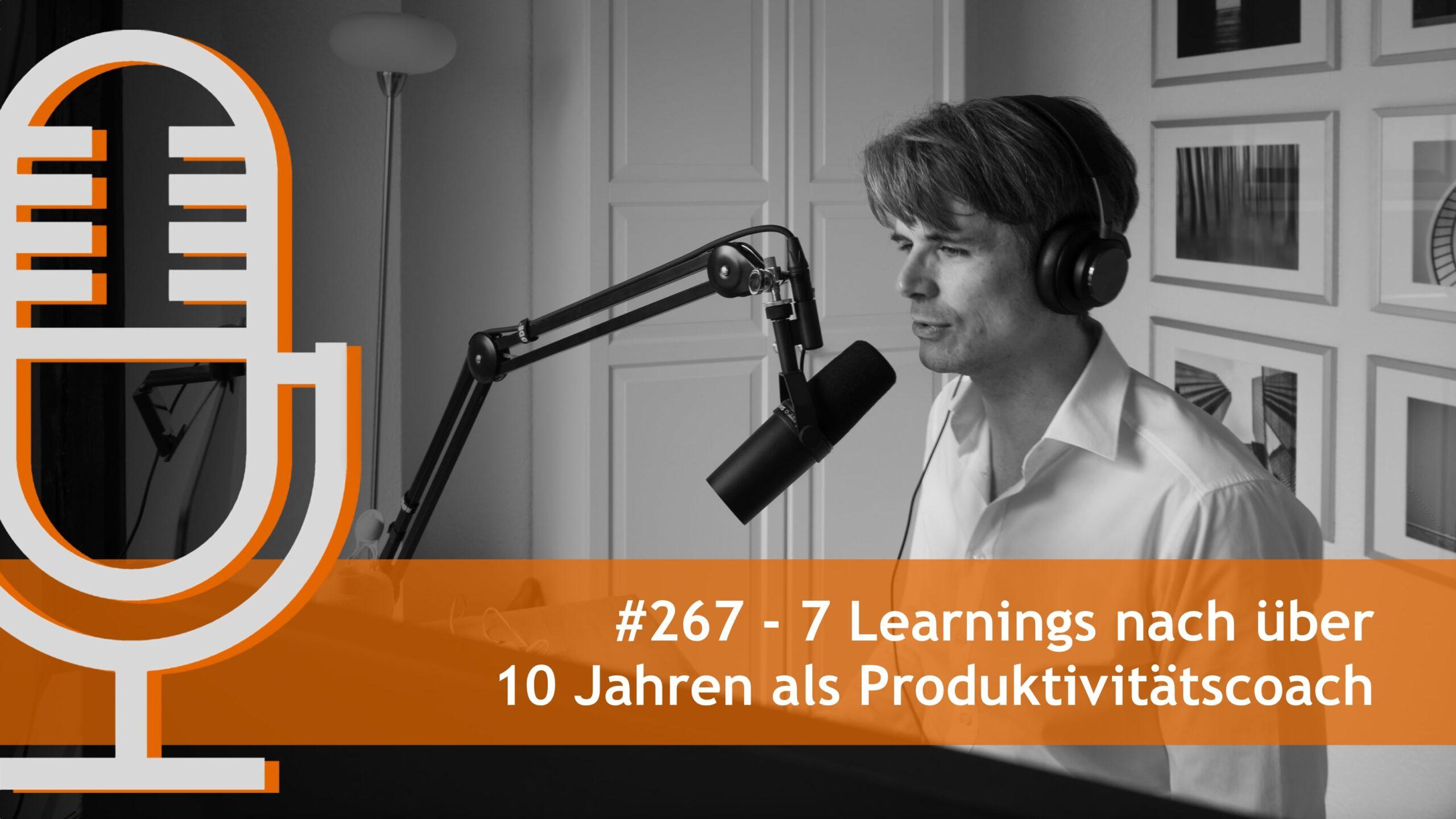 7 Learnings nach über 10 Jahren als Produktivitätscoach