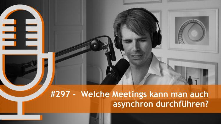 Welche Meetings kann man auch asynchron durchführen?